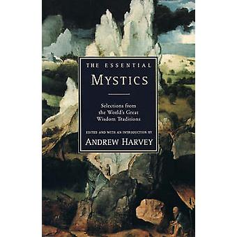 Essential Mystics The by Harvey & Andrew