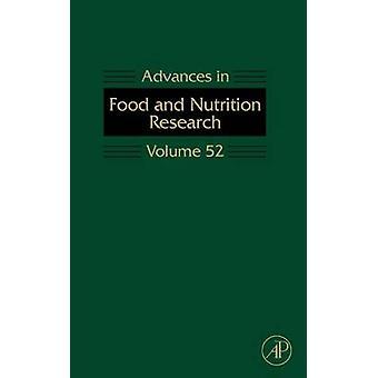 Fremskridt inden for fødevarer og ernæring forskning bind 52 af Taylor & Steve L.