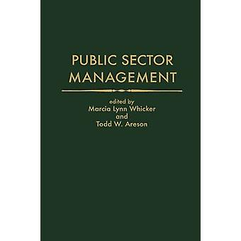 Public Sector Management by Whicker & Marcia Lynn