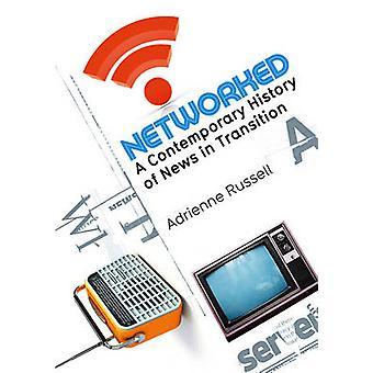 Nettverk en moderne historie om nyheter i overgang av Russell & Adrienne