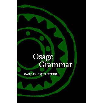 Osage Grammar by Quintero & Carolyn