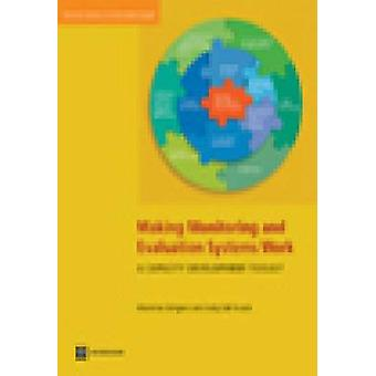 Making Monitoring and Evaluation Systems WorkA Capacity Development Toolkit by Gergens & Marelize