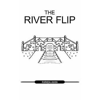 The River Flip by Amin & Farida