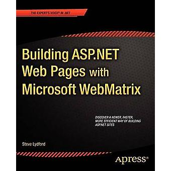 Building ASP.Net Web Pages with Microsoft Webmatrix by Lydford & Steve