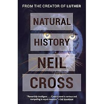Natural History by Cross & Neil