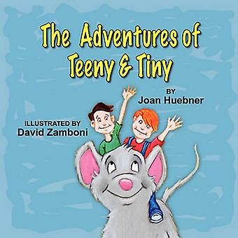 Les aventures de Teeny et minuscule par Huebner & Joan