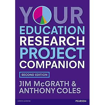 Your Education Research Project Companion by Jim McGrath