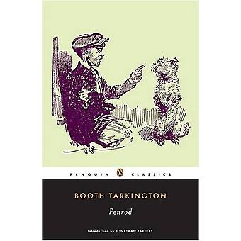 Penrod by Booth Tarkington - Jonathan Yardley - 9780143104858 Book