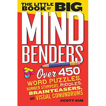 The Little Book of Big Mind Benders by Scott Kim - 9780761179771 Book