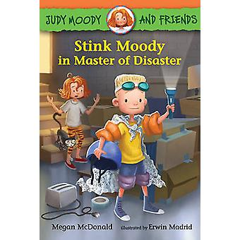 Judy Moody and Friends - Stink Moody in Master of Disaster by Megan Mc