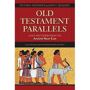 Old Testament Parallels - Laws and Stories from the Ancient Near East