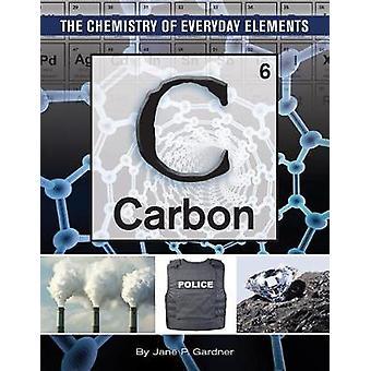 Carbon by Jane P Gardner - 9781422238394 Book