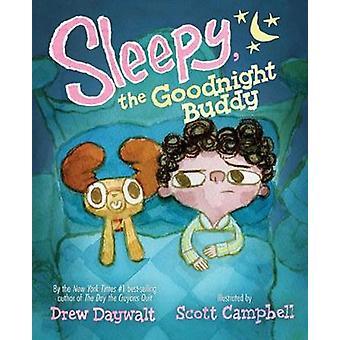 Sleepy - The Goodnight Buddy by Sleepy - The Goodnight Buddy - 978148