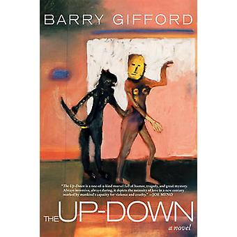 The Up-Down by Barry Gifford - 9781609805777 Book