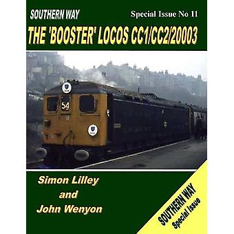 Southern Way Special Issue No 11 - The 'Booster' Locos CC1/CC2/20003 b