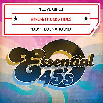 Nino & Ebb Tides - I Love Girls / Don't Look Around USA import
