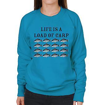 Life Is A Load Of Carp Women's Sweatshirt