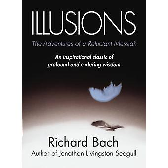 Illusions - The Adventures of a Reluctant Messiah by Richard Bach - 97