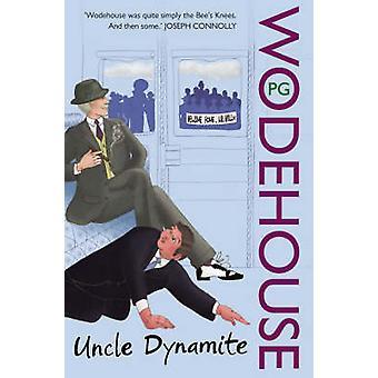 Dynamite wujek przez Sir P.g. Wodehouse - 9780099514084 książki