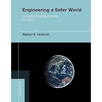 Un mondo più sicuro - pensiero sistemico di ingegneria applicata alla sicurezza di Nanc