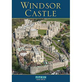 Windsor Castle - English (Revised edition) by Robin Mackworth-Young -