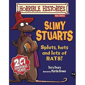 Slimy Stuarts by Terry Deary - Martin Brown - 9781407139210 Book