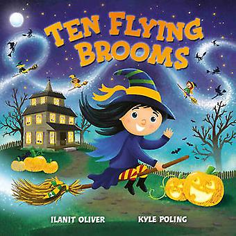 Ten Flying Brooms by Ilanit Oliver - Kyle Powling - 9781407163574 Book