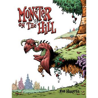 Monster on the Hill by Rob Harrell - Rob Harrell - 9781603090759 Book