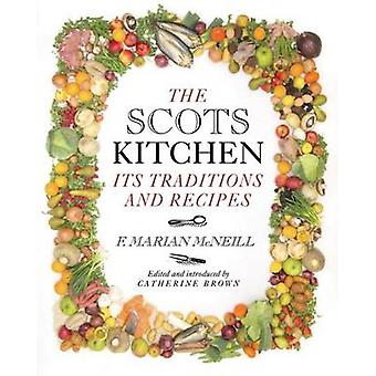 The Scots Kitchen - Its Traditions and Recipes by F. Marian McNeil - I