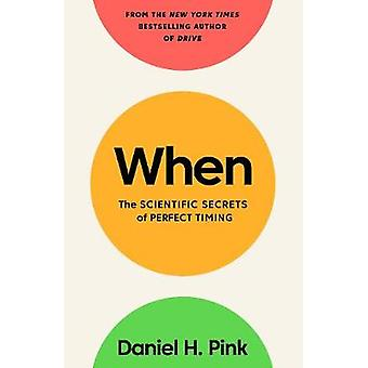 When - The Scientific Secrets of Perfect Timing by Daniel H. Pink - 97