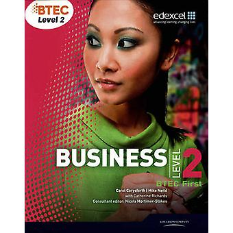 BTEC First Business - Level 2 - Student Book by Mike Neild - Carol Cary