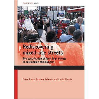 Redescubrir calles uso mixtos - la contribución de la calle alta Local