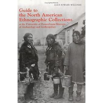 Guide to the North American Ethnographic Collection at the University