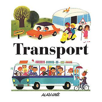 Transport by Alain Gree - 9781908985040 Book