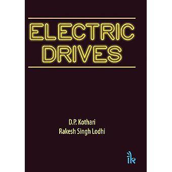 Electric Drives by Rakesh Singh Lodhi - D. P. Kothari - 9789384588120