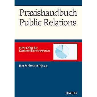 Manuale di pubbliche relazioni - Mehr Erfolg pelliccia Kommunkationsexperte