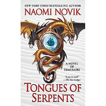 Tongues of Serpents: A Novel of Temeraire