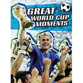 Great World Cup Moments