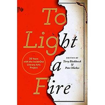 Att elda: 20 år med projektet InsideOut litterära Arts (tillverkad i Michigan Writers Series)