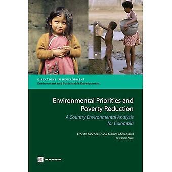 Priorités environnementales et réduction de la pauvreté: une analyse environnementale du pays pour la Colombie