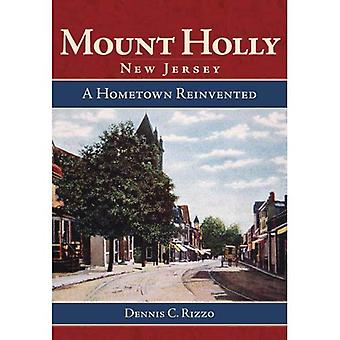Mount Holly, New Jersey: A Hometown Reinvented