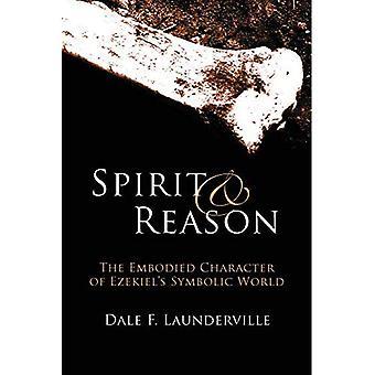 Spirit and Reason: The Embodied Character of Ezekiel's Symbolic World