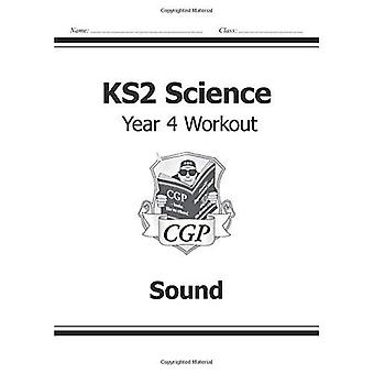 KS2 Science Year Four Workout: Sound (for the New Curriculum)