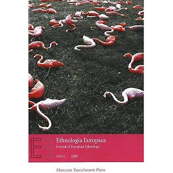 Ethnologia Europaea: Journal of European Ethnology
