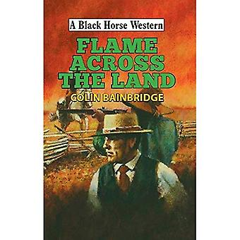 Flame Across the Land (A Black Horse Western)