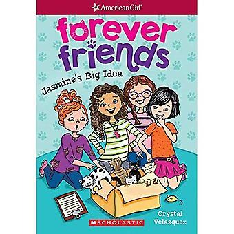 Jasmine's Big Idea (Forever Friends)