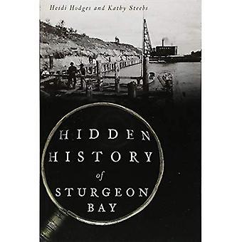 Hidden History of Sturgeon Bay