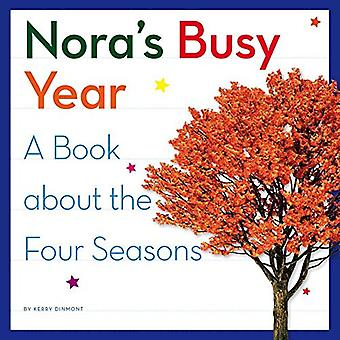 Nora's Busy Year: A Book about the Four Seasons (My� Day Learning Science)