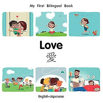 My First Bilingual Book-Love (English-Japanese) (My First Bilingual Book) [Board book]