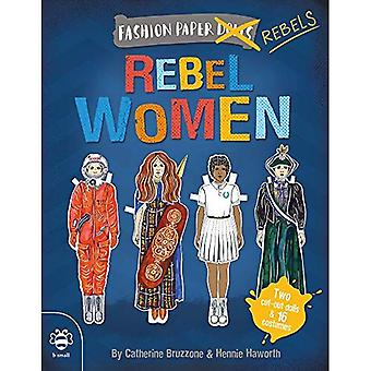 Rebel Women: Discover history through fashion (Dress-up Paper Dolls)